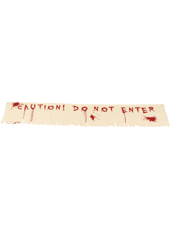 Caution Do Not Enter Bloody Banner Decoration, Cloth, 180x35cm / 71x14in